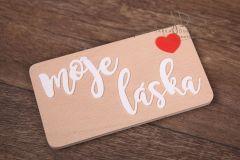 Tabulka s nápisem Moje láska